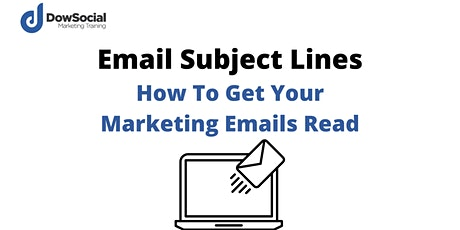 Email Subject Lines - How To Get Your Marketing Emails Read tickets