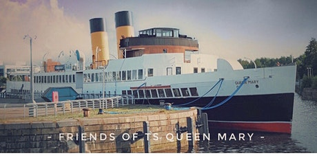 TS Queen Mary - Restoration Tours (Saturday 2nd and Sunday 3rd October) tickets