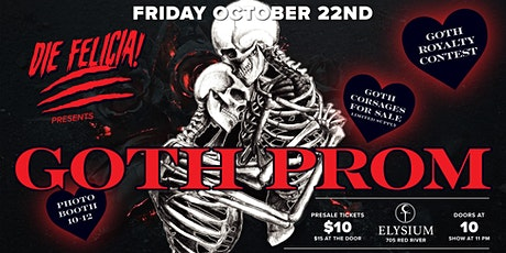 Die Felicia Presents: Goth Prom tickets