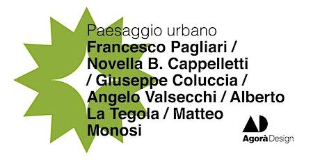 #AgoraDesign2021 - Paesaggio urbano biglietti