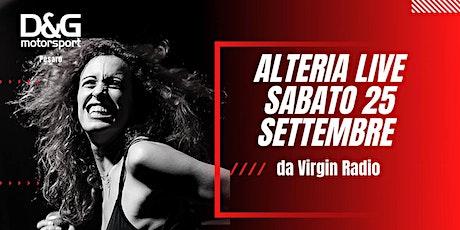 CONCERTO ALTERIA  LIVE - OMAGGIO AL ROCK - Virgin Radio biglietti