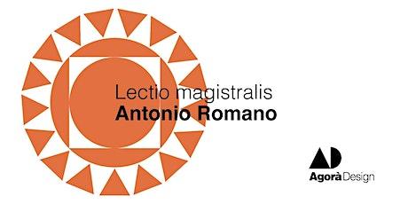 #AgoraDesign2021 - Lectio magistralis con Antonio Romano biglietti