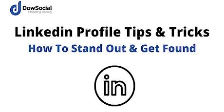 LinkedIn Profile Tips & Tricks tickets