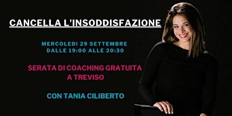 Serata di Coaching Gratuita con Tania Ciliberto biglietti