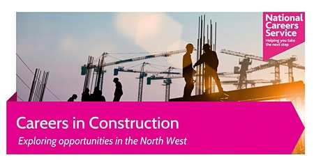 Careers in Construction: Opportunities in the North West tickets