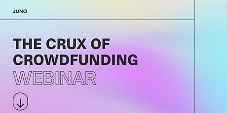 The Crux of Crowdfunding tickets