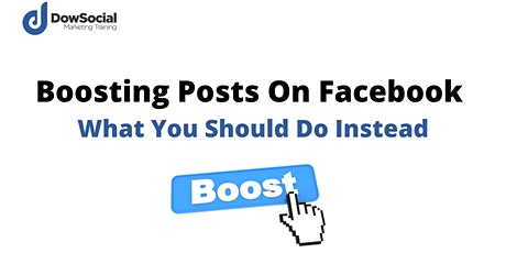 Boosting Posts On Facebook  - What You Should Do Instead tickets