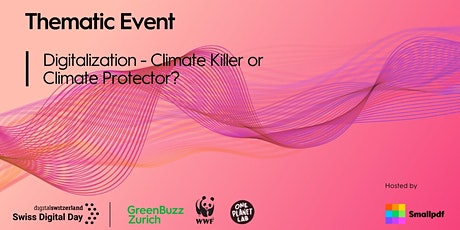 Thematic Event - Digitalisation: Climate Killer or Climate Protector? tickets