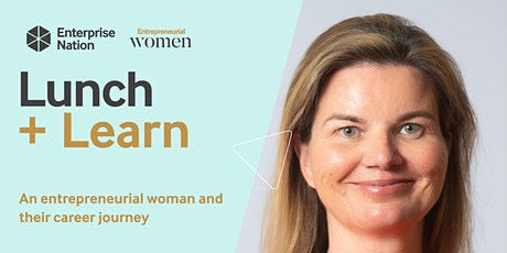 Lunch and Learn: An entrepreneurial woman and their career journey tickets