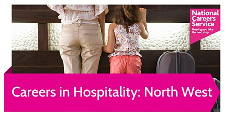 Careers in Hospitality: Exploring Opportunities Across the North West tickets