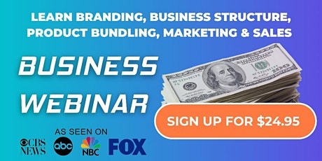 $10,000/M Business Webinar | Structure, Product Pricing, Marketing & Sales tickets