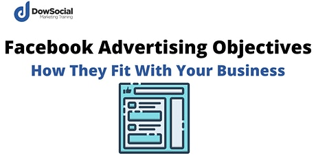 Intro To Facebook Advertising Objectives tickets