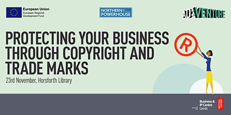 Start-up Leeds: protecting your business through copyright and trade marks tickets