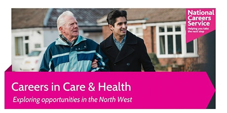 Careers in Health & Social Care: Opportunities in the North West tickets