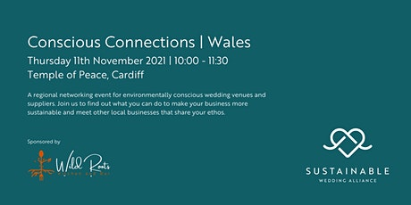 Conscious Connections | Wales tickets