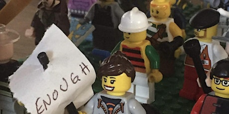 Make It Yours:   Lego mini protest with Make to Make tickets