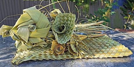 Harakeke - Flax weaving - Flowers tickets