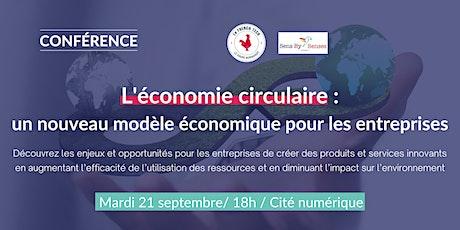 Activer l'économie circulaire : proposer des produits et services innovants billets