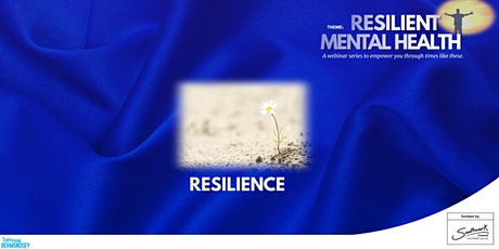 Resilience and Mental Health tickets