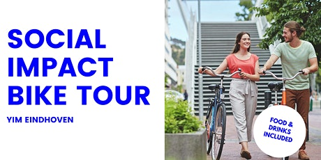 Social Impact Bike Tour   YIM Eindhoven tickets