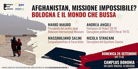Afghanistan, missione impossibile? Bologna e il mondo che bussa biglietti