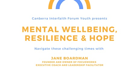 Canberra Interfaith Forum Youth Mental Wellbeing, Resilience & Hope tickets