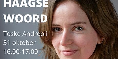 Het Haagse Woord door Toske Andreoli tickets