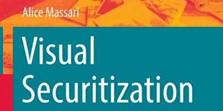 Visual Securitization: Humanitarian Representations & Migration Governance tickets