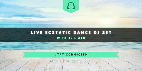 Live Ecstatic Dance Journey with DJ Liath tickets