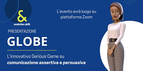 Presentazione nuovo Serious Game GLOBE biglietti