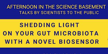 Shedding light on your gut microbiota with a novel biosensor tickets