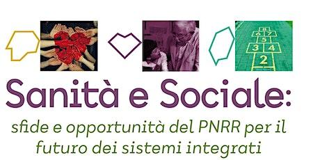 Sanità  e sociale - Sfide e opportunità del PNRR per i sistemi integrati biglietti