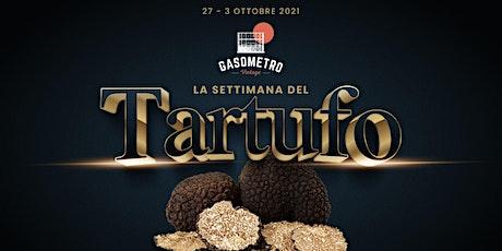 La Settimana del Tartufo | Roma Ostiense biglietti
