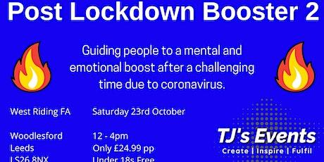 Post Lockdown Booster 2 tickets
