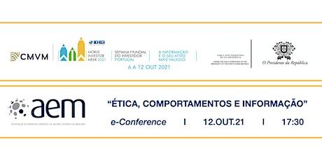"""e-Conference """"ÉTICA, COMPORTAMENTOS e INFORMAÇÃO"""" ingressos"""