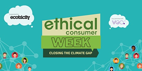 Ethical Consumer Climate Gap Report Launch tickets