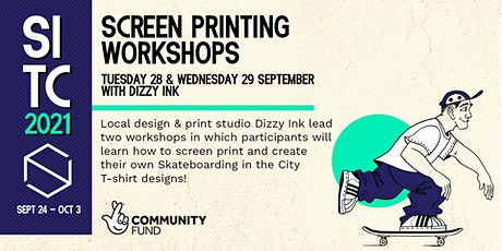 Skateboarding in the City T-Shirt Screen Printing Workshops with Dizzy Ink tickets