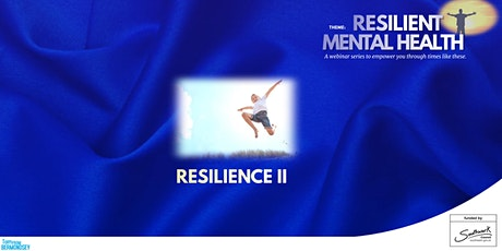 Resilience and Mental Health - Building Resilience in Young People tickets