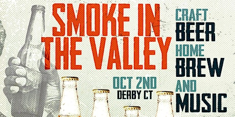 Smoke in the Valley 2021 Craft Beer and Home Brew Festival tickets