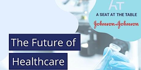 The Future Of Healthcare  - Johnson & Johnson (Gratis) tickets