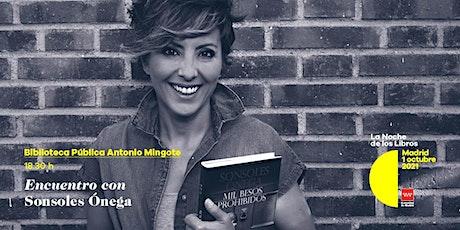Encuentro con Sonsoles Ónega en la Biblioteca Pública Antonio Mingote entradas