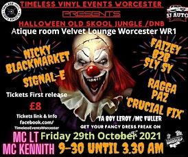 Timeless Vinyl Events Worcester Presents Halloween OLD SKOOL JUNGLE /DNB tickets