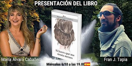 Presentación libro Si haces que me sienta menos de María Álvaro Caballero entradas
