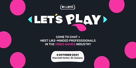 LET'S PLAY by Exient - Diversity & Inclusion Event - Video Games  - Malta! tickets
