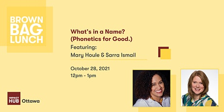What's in a Name? (Phonetics for Good.) tickets