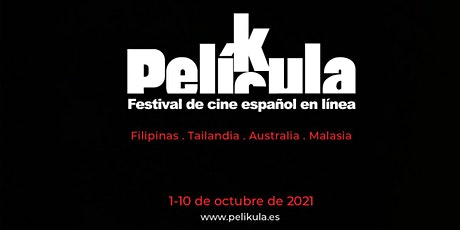 PELIKULA 2021 SPANISH ONLINE FILM FESTIVAL tickets
