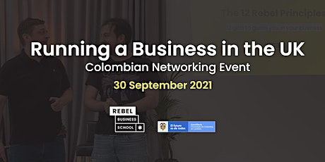 Running a Business in the UK - Colombian Networking Event tickets