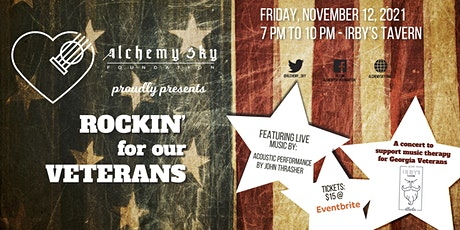 Alchemy Sky Foundation presents Rockin' For Our Veterans tickets