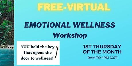 Emotional Wellness Workshop Thursday's 9am-4pm CST, Earn 6 FREE CEUs - MHPS tickets