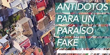 Antídotos para un paraíso fake entradas
